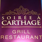 SOIREE À CARTHAGE RESTAURANT GRILL